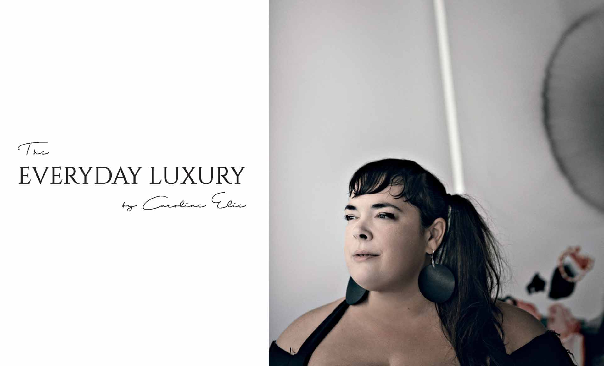 Anne-Marie Chagnon's interview for the web site The Everyday Luxury