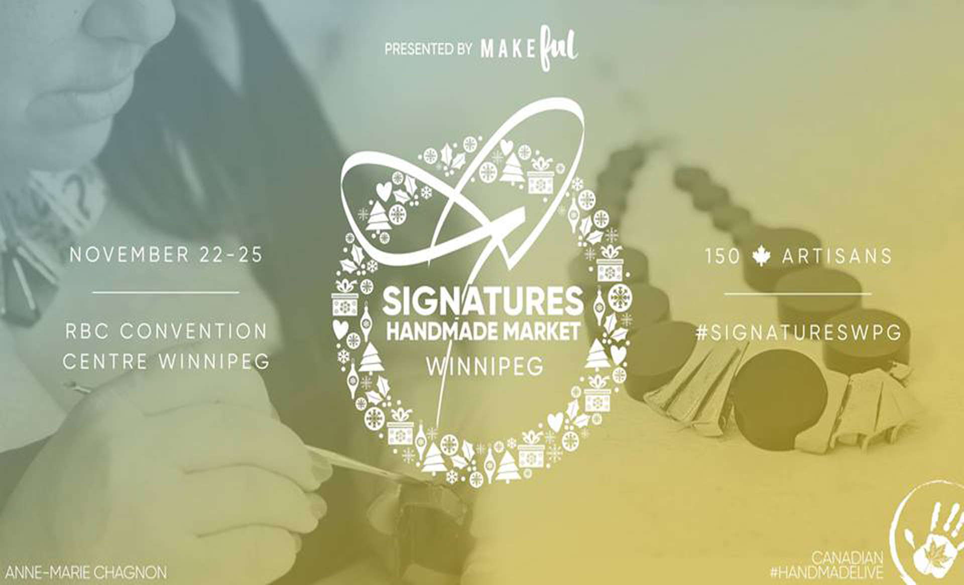 Salon Signatures // Winnipeg // 22 au 25 novembre